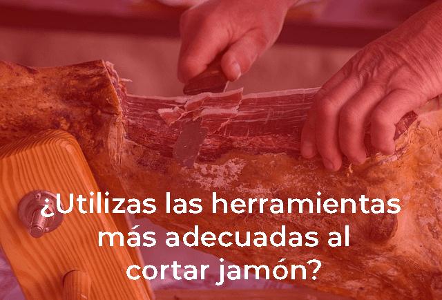 herramientas cortar jamon en casa